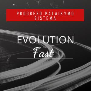 Evolution-Fast